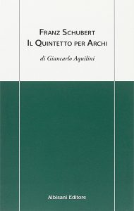 Giancarlo Aquilini - Il quintetto per archi